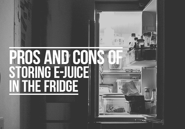 mad hatter juice - pros and cons of storing e-juice in the fridge